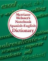Merriam-Webster's Notebook Spanish-English Dictionary (English, Spanish, Paperback): Merriam-Webster