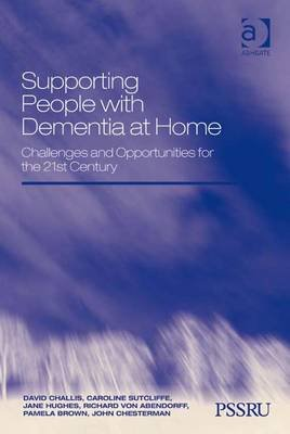 Supporting People with Dementia at Home - Challenges and Opportunities for the 21st Century (Electronic book text, New...