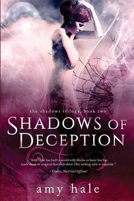 Shadows of Deception (Paperback): Amy Hale