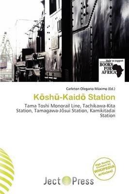 K Sh -Kaid Station (Paperback): Carleton Olegario M. Ximo