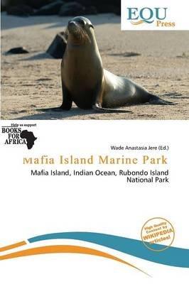 Mafia Island Marine Park (Paperback):