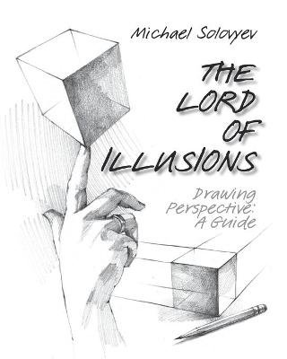 The Lord of Illusions (Paperback): Michael Solovyev