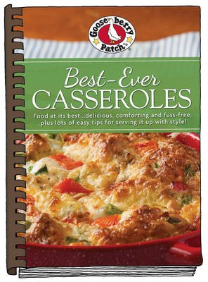 Best-Ever Casseroles with Photos (Hardcover): Gooseberry Patch