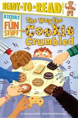The Way the Cookie Crumbled - With Audio Recording (Electronic book text, Enhanced edition): Jody Jensen Shaffer