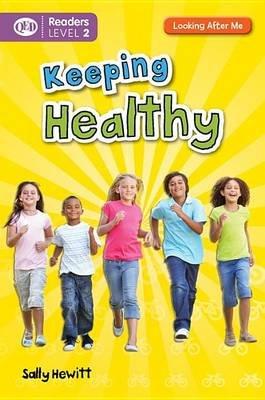Keeping Healthy (Hardcover): Sally Hewitt