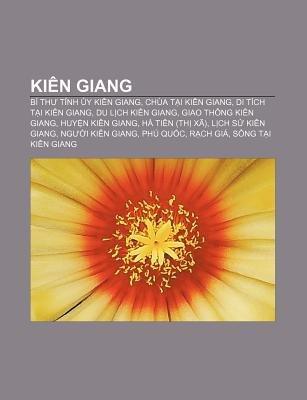 Kien Giang - Bi Th T NH y Kien Giang, Chua T I Kien Giang, Di Tich T I Kien Giang, Du L Ch Kien Giang, Giao Thong Kien Giang,...