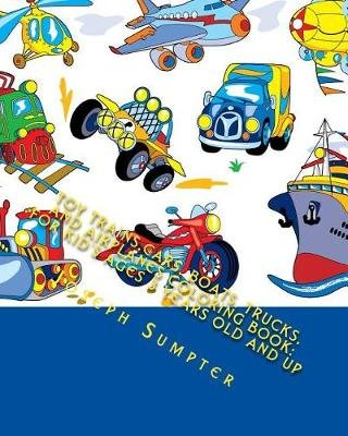 Toy Trains Cars Boats Trucks And Airplanes Coloring Book