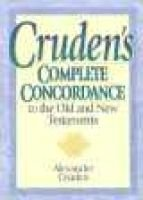 Cruden's Complete Concordance (Paperback, New edition): Alexander Cruden