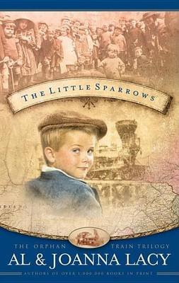 Little Sparrows (Electronic book text): Al Lacy, JoAnna Lacy