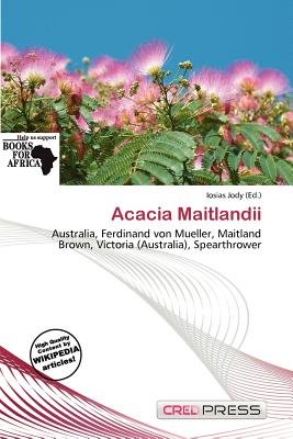 Acacia Maitlandii (Paperback): Iosias Jody