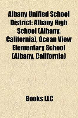 Albany Unified School District - Albany High School (Albany, California), Ocean View Elementary School (Albany, California)...