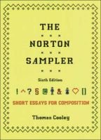 The Norton Sampler - Short Essays for Composition (Paperback, 6th Revised edition): Thomas Cooley