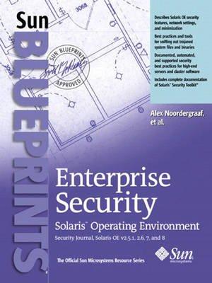 Enterprise Security - Solaris Operating Environment (Paperback): Alex Noordergraaf