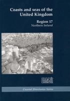 Coasts and Seas of the United Kingdom: Region 17: Northern Ireland (Hardcover): J.H. Barne, C.F. Robson, S.S. Kaznowska, N.C....