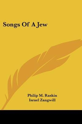 Songs of a Jew (Paperback): Philip M. Raskin