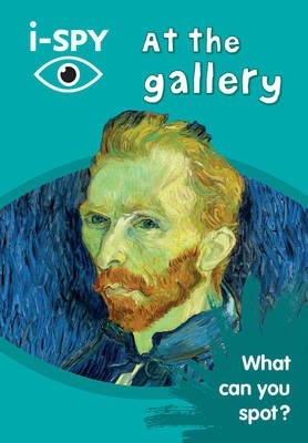 i-SPY at the Gallery - What Can You Spot? (Paperback): I Spy