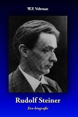 Rudolf Steiner - Een Biografie (Dutch, Paperback): W.F. Veltman