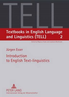 Introduction to English Text-linguistics (Paperback, New edition): J urgen Esser