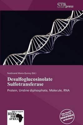 Desulfoglucosinolate Sulfotransferase (Paperback):
