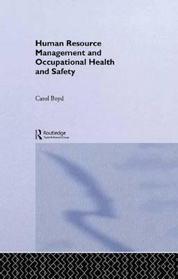 Human Resource Management and Occupational Health and Safety (Electronic book text): Carol Boyd