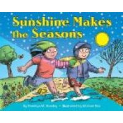 Sunshine Makes the Seasons (Hardcover, Newly illustrated ed): Franklyn M. Branley