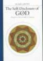 Self-disclosure of God - Principles of Ibn al-'Arabi's Cosmology (Hardcover): William Chittick