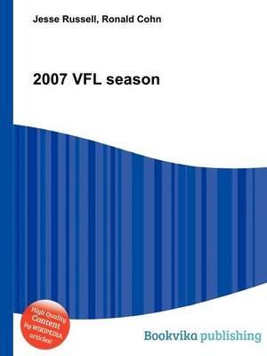 2007 Vfl Season (Paperback): Jesse Russell, Ronald Cohn