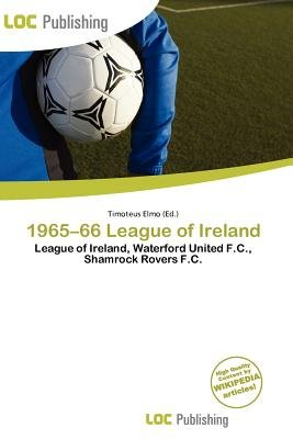 1965-66 League of Ireland (Paperback): Timoteus Elmo