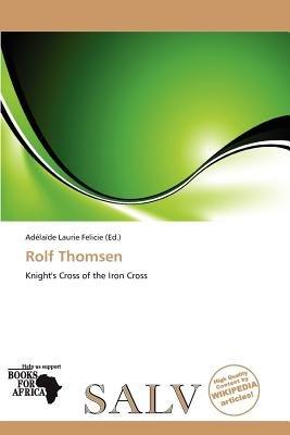 Rolf Thomsen (Paperback): Ad La De Felicie