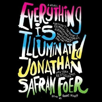 Everything Is Illuminated (Standard format, CD): Jonathan Safran Foer