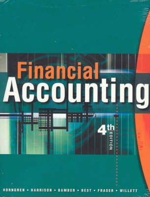 Financial Accounting - AND 2002 Qantas Financial Report (Paperback, 4th Revised edition): Charles T. Horngren