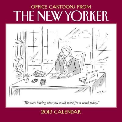 Cartoons from the New Yorker 2013 Mini Wall Calendar - Office Cartoons from the New Yorker (Calendar): Conde Nast