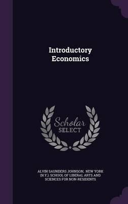 Introductory Economics (Hardcover): Alvin Saunders Johnson