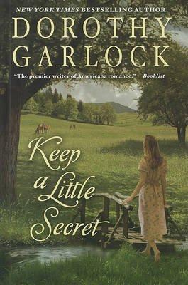 Keep a Little Secret (Large print, Hardcover, large type edition): Dorothy Garlock