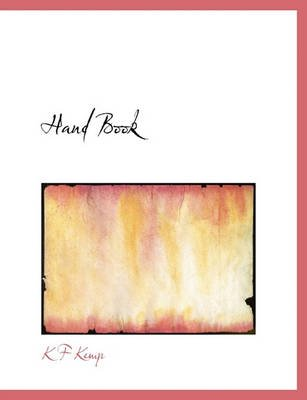 Hand Book (Hardcover): K F Kemp