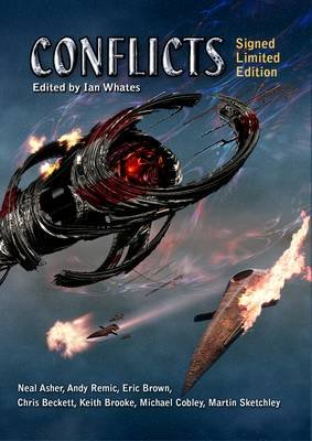Conflicts (Hardcover, Signed and limited ed): Ian Whates