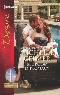 Bedroom Diplomacy (Paperback): Michelle Celmer