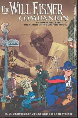 The Will Eisner Companion (Paperback): Chris Couch, Stephen Weiner