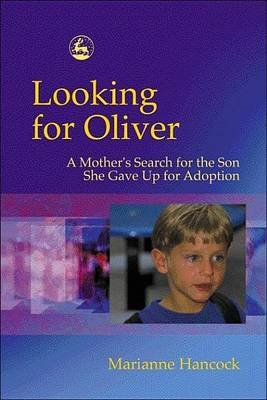 Looking for Oliver (Electronic book text): Marianne Hancock
