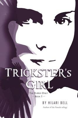 Trickster's Girl (Electronic book text): Hilari Bell