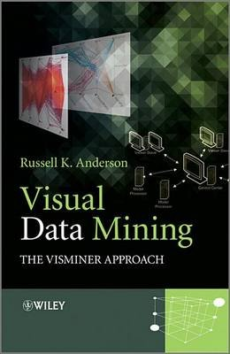 Visual Data Mining - The VisMiner Approach (Electronic book text, 2nd Revised edition): Russell K. Anderson