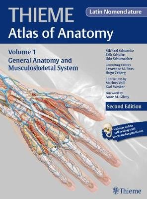 General Anatomy and Musculoskeletal System (Latin) (Hardcover, 2nd New edition): Michael Schuenke, Erik Schulte, Udo...