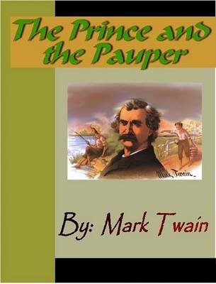 The Prince and the Pauper (Electronic book text): Mark Twain