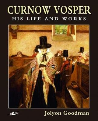 Curnow Vosper His Life and Works (Paperback): Jolyon Goodman