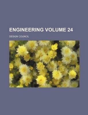 Engineering Volume 24 (Paperback): Design Council