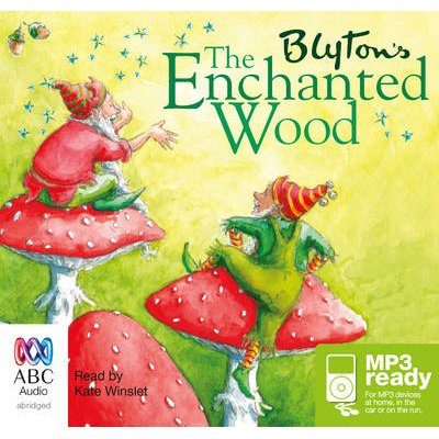 The Enchanted Wood (Abridged, CD-Extra, Abridged edition): Enid Blyton