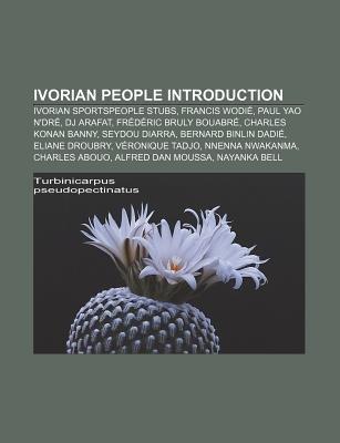 Ivorian People Introduction - Ivorian Sportspeople Stubs, Francis Wodie, Paul Yao N'Dre, DJ Arafat, Frederic Bruly...