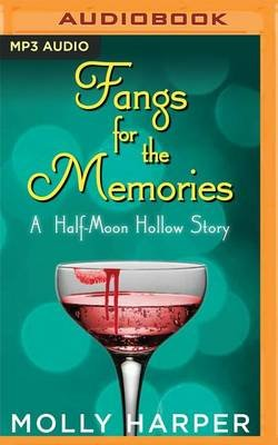 Fangs for the Memories (MP3 format, CD): Molly Harper