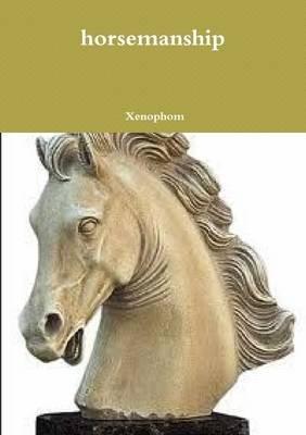 Horsemanship (Paperback): Xenophom