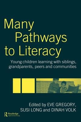 Many Pathways to Literacy (Electronic book text): Eve Gregory